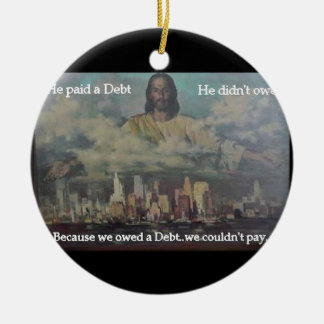 He Paid a Debt Double-Sided Ceramic Round Christmas Ornament