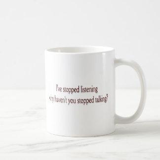 He parado escuchar taza de café