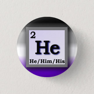He - Periodic Table personal gender pronoun, Ace Button