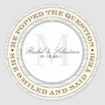 HE POPPED THE QUESTION FAVOR LABELS CLASSIC ROUND STICKER