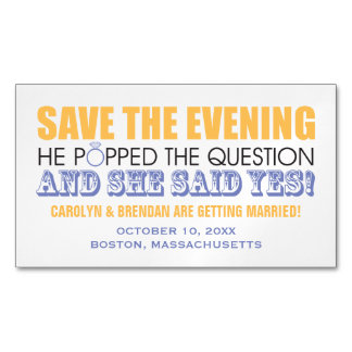 He Popped the Question   Save the Evening Business Card Magnet