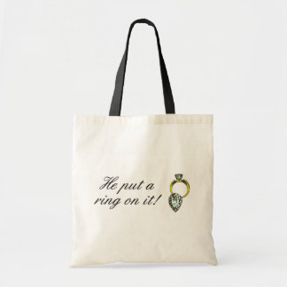 He Put A Ring On It Budget Tote Bag