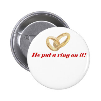 He Put a Ring on It Button
