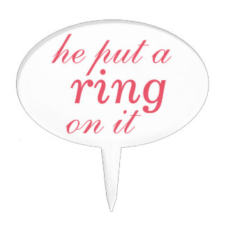"""he put a ring on it""  Cake Pick in coral"