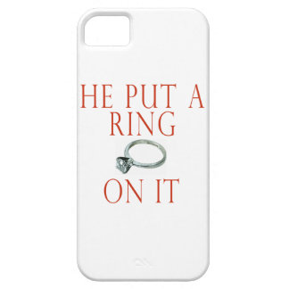 He Put a Ring on It iPhone 5 Covers