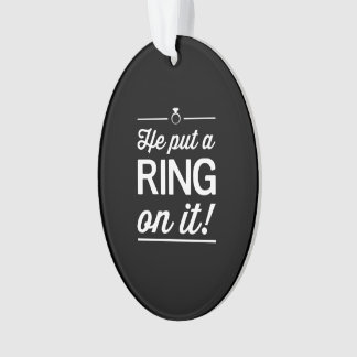 He Put a Ring on It! Ornament