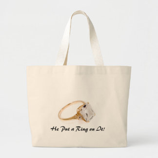 He Put a Ring on It/Save the Date Tote Bag