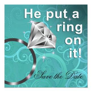 He put a ring on it - Save the Date Announcement