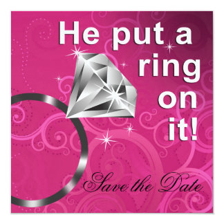 He put a ring on it - Save the Date Personalized Announcements