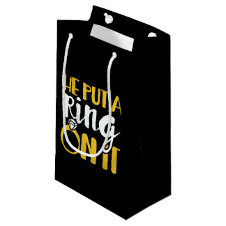 He put a ring on it small gift bag