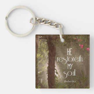 He restoreth my Soul Bible Verse Acrylic Keychain