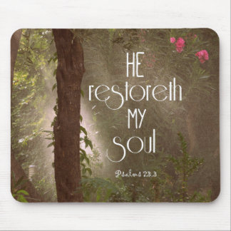 He restoreth my Soul Bible Verse Mouse Pad