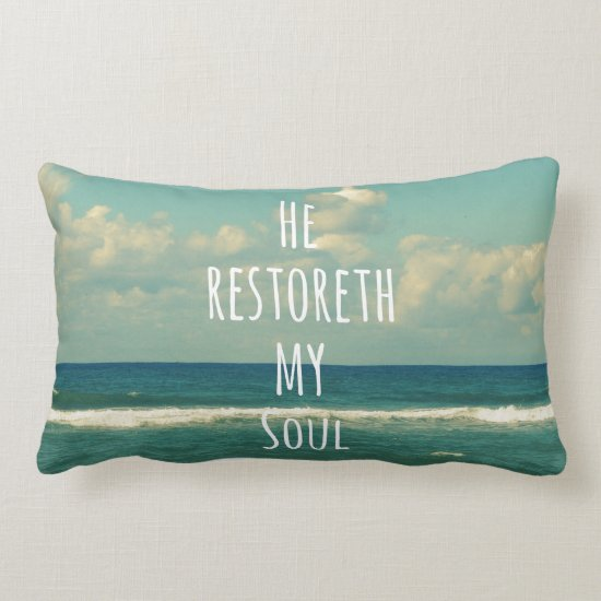He restoreth my Soul Bible Verse Scripture Lumbar Pillow