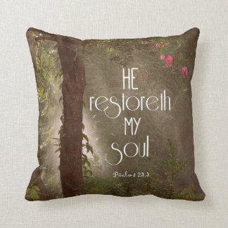 He restoreth my Soul Bible Verse Throw Pillow