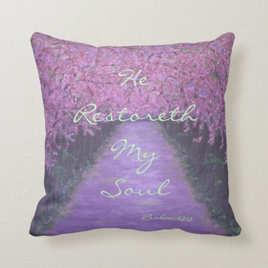 He Restoreth My Soul Throw Pillow