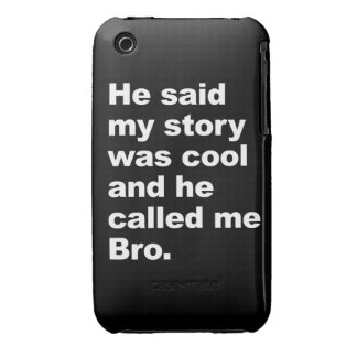 he said my story was cool Case-Mate iPhone 3 cases