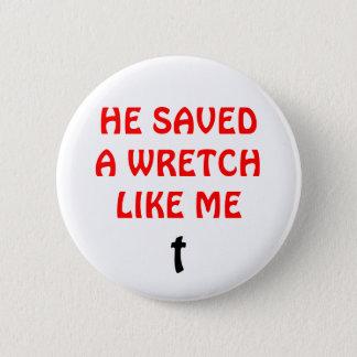 He Saved a Wretch Like Me Button