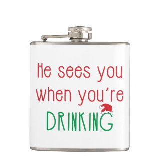 He Sees You When You're Drinking Flask