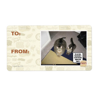 He sez hes big boned. personalized shipping labels