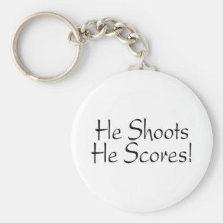 He Shoots He Scores Keychain