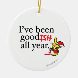He sido bastante bueno todo el año adorno navideño redondo de cerámica