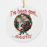 ¡He sido bueno… sobre todo! Ornamento del navidad Ornaments Para Arbol De Navidad