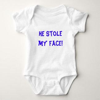 He stole my face! tee shirt