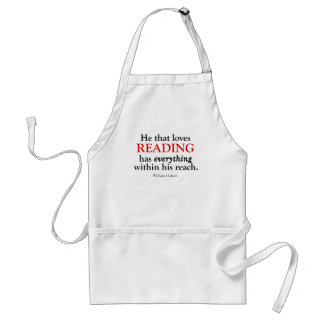 He That Loves Reading Has Everything Adult Apron