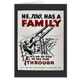 He, Too, Has A Family. It's Up To You To See Him T Greeting Card