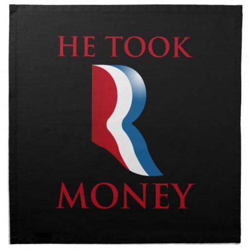 HE TOOK R MONEY.png Cloth Napkins