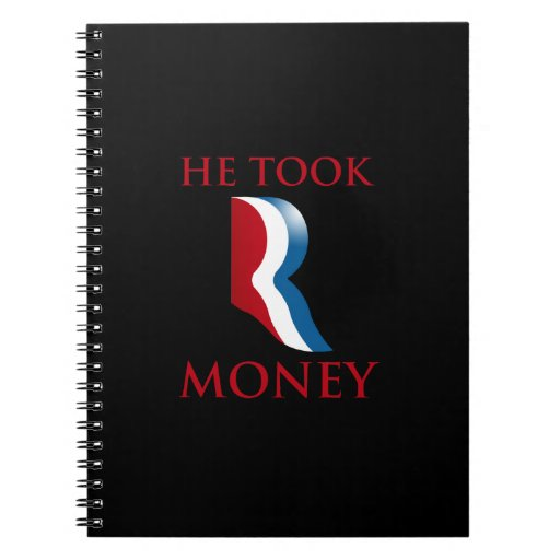 HE TOOK R MONEY.png Note Book