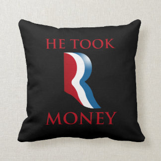 HE TOOK R MONEY.png Pillows