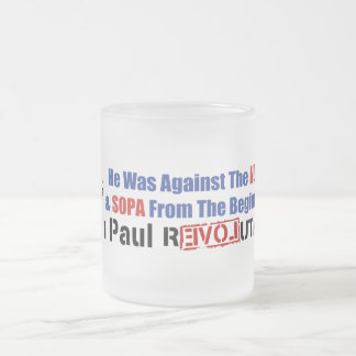 He Was Against NDAA & SOPA From The Beginning 10 Oz Frosted Glass Coffee Mug