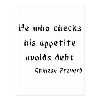 He who checks his appetite avoids debt postcard
