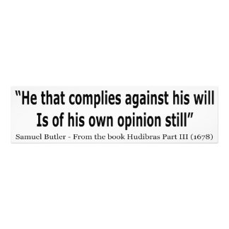 He Who Complies Against His Will by Samuel Butler Photo Print