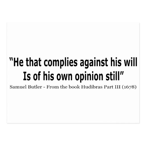 He Who Complies Against His Will by Samuel Butler Postcard