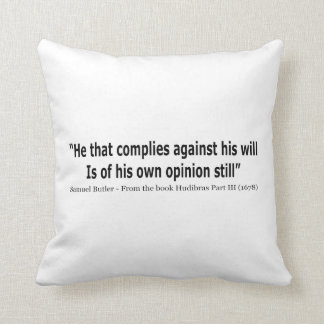 He Who Complies Against His Will by Samuel Butler Throw Pillow