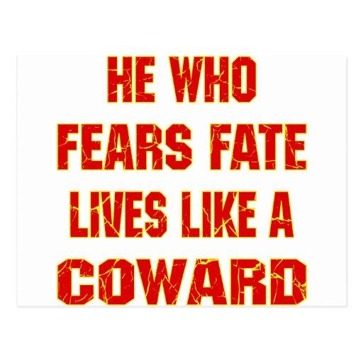 He Who Fears Fate Lives Like A Coward Postcard