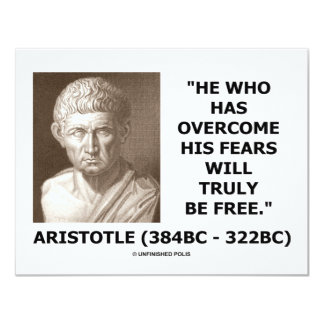 He Who Has Overcome His Fears Will Truly Be Free 4.25x5.5 Paper Invitation Card