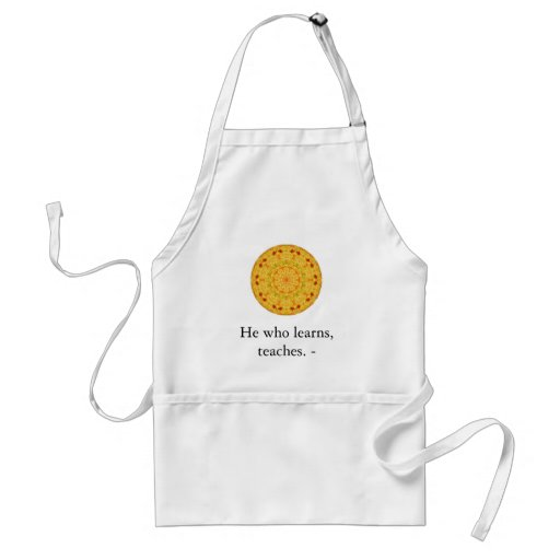 He who learns, teaches. - Ethiopian Proverb Adult Apron