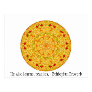 He who learns, teaches. - Ethiopian Proverb Postcard