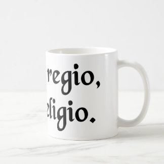 He who rules, his religion. coffee mug