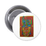 He Who Would be King Pinback Button