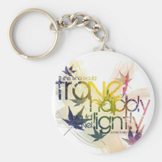He who would travel happily must travel lightly basic round button keychain
