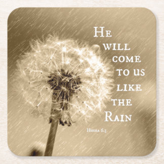 He will come to us like the Rain Bible Verse Square Paper Coaster