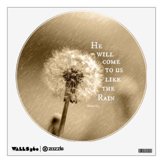 He will come to us like the Rain Bible Verse Wall Sticker