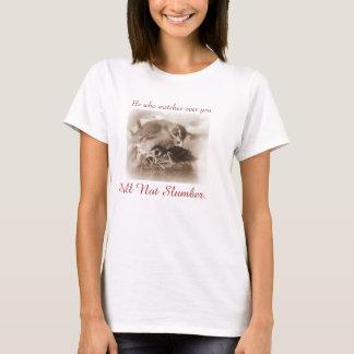He Will Never Slumber T-Shirt