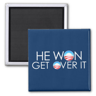 He Won, He Over It 2 Inch Square Magnet