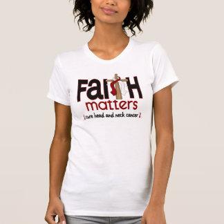 Head and Neck Cancer Faith Matters Cross 1 T Shirt
