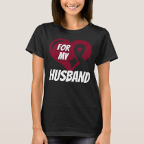 Head And Neck Cancer For My Husband T-Shirt